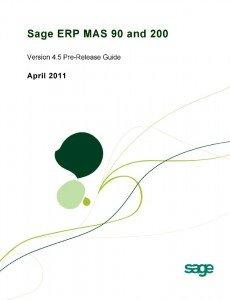 Sage ERP MAS 90 Version 4.5 Pre-Release Guide